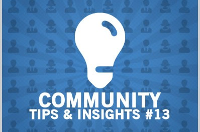 Community Tips & Insights #13
