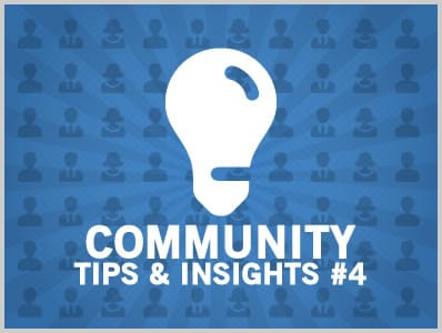 Community Tips & Insights #4