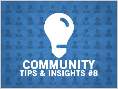 Community Tips & Insights #8