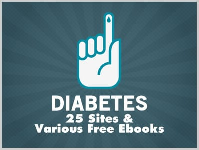 Diabetes: 25 Sites & Various Free Ebooks