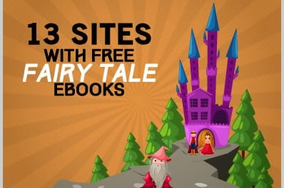 13 Sites With Free Fairy Tale Ebooks