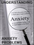 Understanding Anxiety Problems