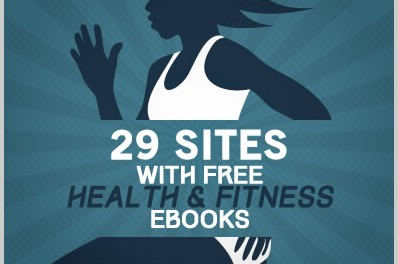 29 Sites With Free Health & Fitness Ebooks