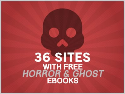 36 Sites With Free Horror & Ghost Ebooks