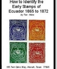 How to Easily Identify the Early Stamps of Ecuador 1865 to 1872