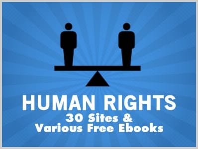 Human Rights: 30 Sites & Various Free Ebooks