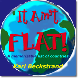 It Ain't Flat: A Memorizable List of Countries