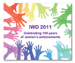 International Women's Day (8th March 1911 – 8th March 2011)