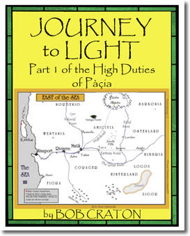 Journey To Light: Part I Of The High Duties Of Pacia