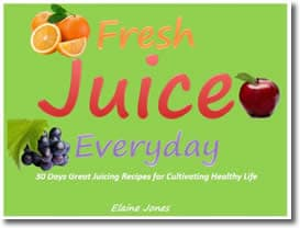 30 Days Great Juicing Recipes for Cultivating Healthy Life