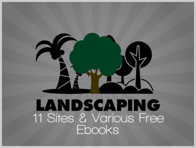 Landscaping: 11 Sites & Various Free Ebooks