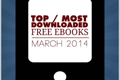 Top / Most Downloaded Free Ebooks (March 2014)