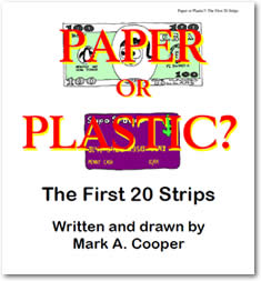 Paper or Plastic?: The First 20 Strips