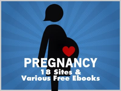 Pregnancy: 18 Sites & Various Free Ebooks