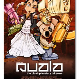 QUALA – The Plush Planetary Takeover