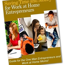 Saving Time And Money For Work At Home Entrepreneurs