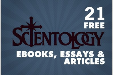21 Free Scientology Ebooks, Essays & Articles