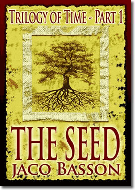 The Seed – Trilogy Of Time Part 1