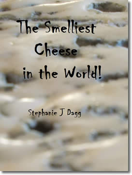 The Smelliest Cheese in the World