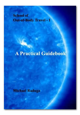 School of Out-of-Body Travel – 1. A Practical Guidebook