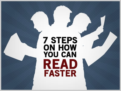7 Steps on How You Can Read Faster