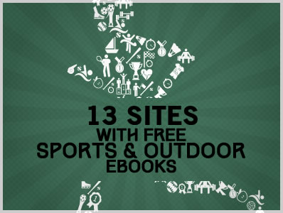 13 Sites With Free Sports & Ourdoor Ebooks