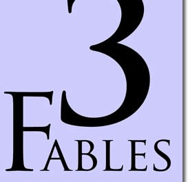 3 Fables