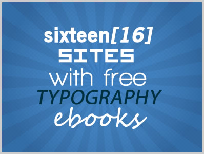 16 Sites With Free Typography Ebooks
