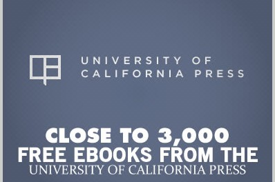 Close to 3,000 Free Ebooks from The University of California Press