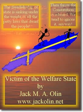Victim of the Welfare State