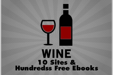 Wine: 10 Sites & Hundreds of Free Ebooks