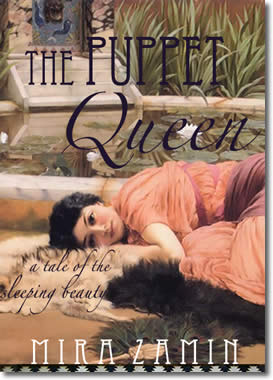 The Puppet Queen: A Tale Of The Sleeping Beauty