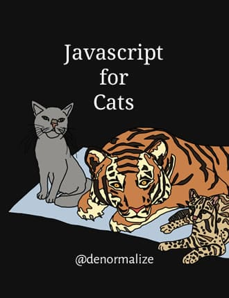 Click here to download JavaScript For Cats