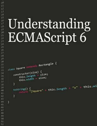 Click here to download Understanding ECMAScript 6