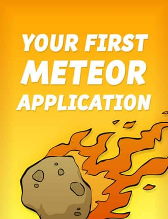 Click here to download Your First Meteor Application
