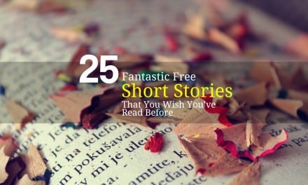 25 Fantastic Free Short Stories That You Wish You've Read Before