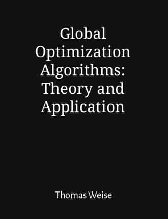 Click here to read / download Global Optimization Algorithms: Theory and Application