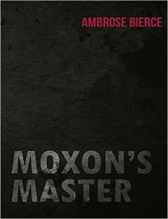 Click here to read / download Moxon's Master