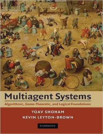Click here to read / download Multiagent Systems: Algorithmic, Game-Theoretic, and Logical Foundations (Rev 1.1)