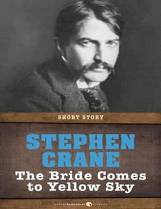 Click here to read / download The Bride Comes to Yellow Sky