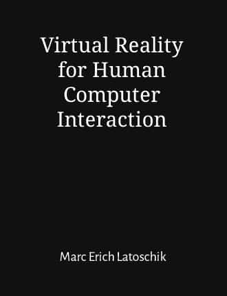 Click here to read / download Virtual Reality for Human Computer Interaction