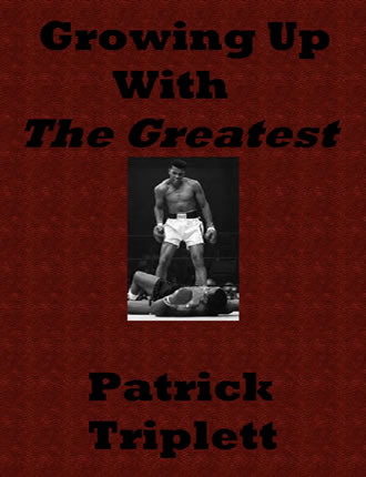 Click here to read / download Growing Up With The Greatest