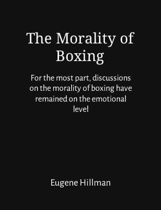 Click here to read / download The Morality of Boxing