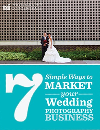 Click here to read / download - 7 Simple Ways To Market Your Wedding Photography Business