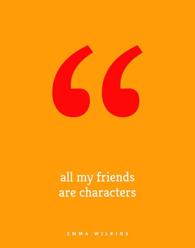 All My Friends Are Characters