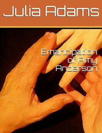 Click here to read / download - Emancipation of Amy Anderson