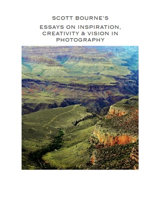 Click here to read / download - Essays on Inspiration, Creativity & Vision In Photography