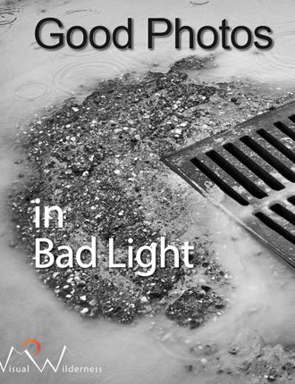 Click here to read / download - Good Photos in Bad Light