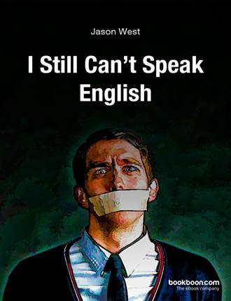 Click here to read / download - I Still Can't Speak English