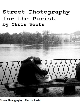 Click here to read / download - Street Photography for the Purist